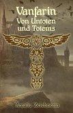 Vanfarin - Von Untoten und Totems (eBook, ePUB)