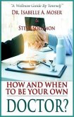 How and When to Be Your Own Doctor? (eBook, ePUB)