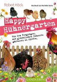 Happy Hühnergarten . Das Buch zur YouTube-Serie (eBook, ePUB)