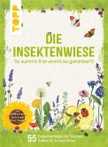 Die Insektenwiese: So summt & brummt es garantiert! (eBook, ePUB)