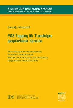 POS-Tagging für Transkripte gesprochener Sprache (eBook, PDF) - Westpfahl, Swantje
