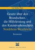 Gesetz über den Brandschutz, die Hilfeleistung und den Katastrophenschutz Nordrhein-Westfalens (eBook, PDF)