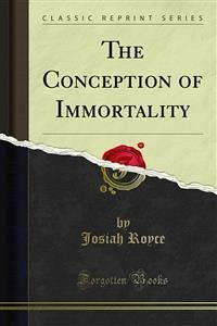 The Conception of Immortality (eBook, PDF)