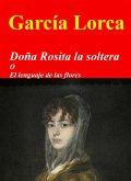 Doña Rosita la soltera (eBook, ePUB)