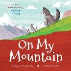On My Mountain (eBook, PDF)