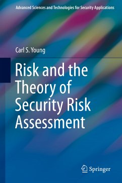 Risk and the Theory of Security Risk Assessment (eBook, PDF) - Young, Carl S.
