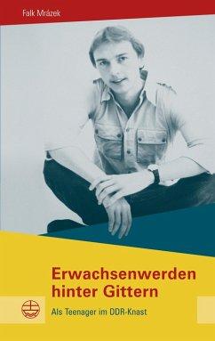 Erwachsenwerden hinter Gittern (eBook, ePUB) - Mr¿ázek, Falk