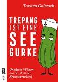 Trepang ist eine Seegurke (eBook, ePUB)