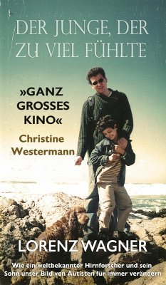 Der Junge, der zu viel fühlte (eBook, ePUB) - Wagner, Lorenz
