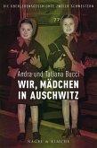 Wir, Kinder in Auschwitz (eBook, ePUB)