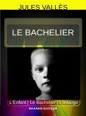 Le Bachelier (eBook, ePUB)