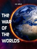 The War of the Worlds (eBook, ePUB)