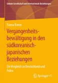 Vergangenheitsbewältigung in den südkoreanisch-japanischen Beziehungen (eBook, PDF)