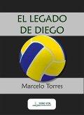 El legado de Diego (eBook, ePUB)