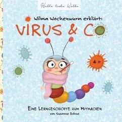 Wilma Wochenwurm erklärt: Virus & Co (eBook, ePUB)