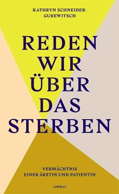 Reden wir über das Sterben (eBook, ePUB) - Schneider-Gurewitsch, Kathryn