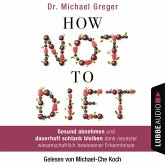 How Not to Diet (MP3-Download)