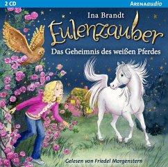Das Geheimnis des weißen Pferdes / Eulenzauber Bd.13 (2 Audio-CDs) - Brandt, Ina