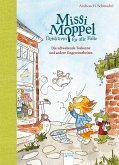 Die schwebende Teekanne und andere Ungereimtheiten / Missi Moppel - Detektivin für alle Fälle Bd.2