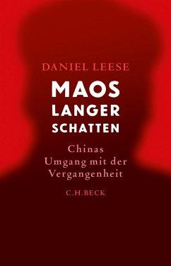 Maos langer Schatten - Leese, Daniel