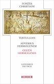Adversus Hermogenem - Gegen Hermogenes