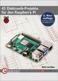 45 Elektronik-Projekte für den Raspberry Pi