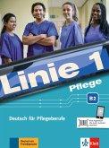 Linie 1 Pflege B2. Kurs- und Übungsbuch mit Audios
