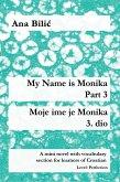 My Name is Monika - Part 3 / Moje ime je Monika - 3. dio (eBook, ePUB)