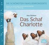 Die schönsten Familienkonzerte - Das Schaf Charlotte, 1 Audio-CD