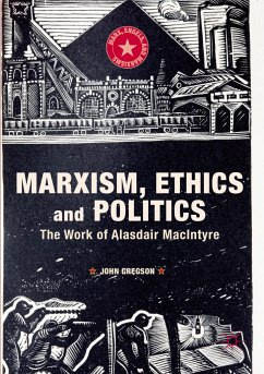 Marxism, Ethics and Politics - Gregson, John