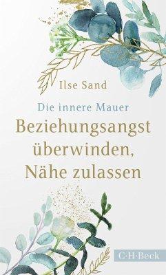 Die innere Mauer - Sand, Ilse