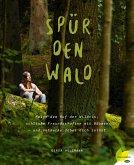 Spür den Wald (eBook, ePUB)