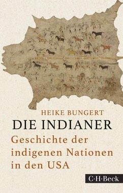 Die Indianer - Bungert, Heike