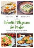 Schnelle Mittagessen für Kinder (eBook, ePUB)