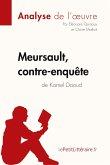 Meursault, contre-enquête de Kamel Daoud (Analyse de l'oeuvre)