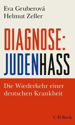 Diagnose: Judenhass - Gruberová, Eva;Zeller, Helmut