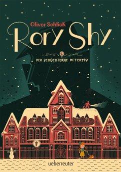 Rory Shy, der schüchterne Detektiv - Schlick, Oliver