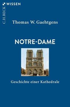 Notre-Dame - Gaehtgens, Thomas W.