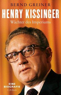 Henry Kissinger - Greiner, Bernd