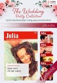 The Wedding Party Collection - Sechs Traumhochzeiten: lustig, sexy und romantisch (eBook, ePUB)