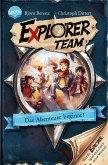 Das Abenteuer beginnt! / Explorer Team Bd.1