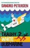 Trashy White Submarine