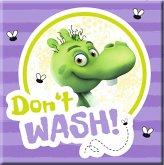 "Die Olchis Magnet ""Don't Wash"""