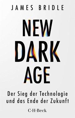New Dark Age - Bridle, James