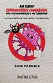 Das kleine Coronavirus Handbuch - Von A wie Klopapier bis Z wie Fledermaus (eBook, ePUB)