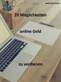 Online Geld verdienen: 20 effektive Tipps (eBook, ePUB)