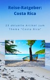 Reise-Ratgeber: Costa Rica (eBook, ePUB)
