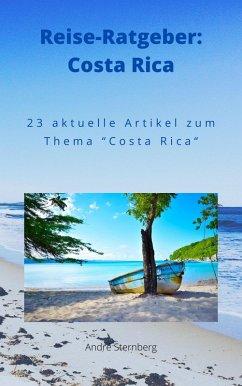 Reise-Ratgeber: Costa Rica (eBook, ePUB) - Sternberg, Andre
