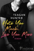 Hate You Much, Love You More / College Love Bd.2 (eBook, ePUB)
