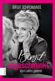 Birgit ungeschminkt (eBook, ePUB)